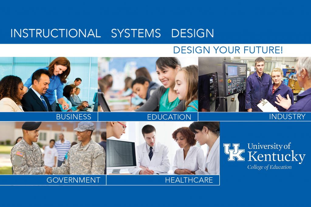 Instructional Systems Design Uk College Of Education Department Of Curriculum And Instruction