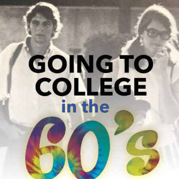 Going to College in the 60s promo flyer