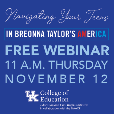 Nov. 12 Online Discussion: Navigating Your Teens in Breonna Taylor's America